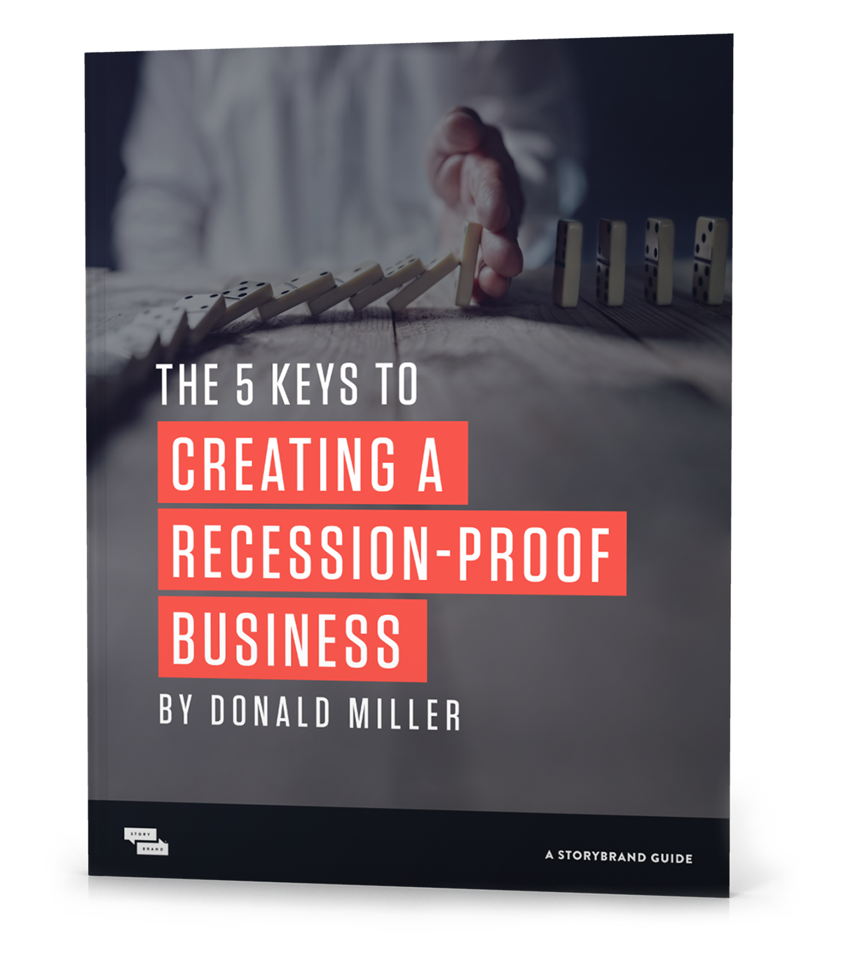 The 5 Keys to Creating a Recession-proof Business